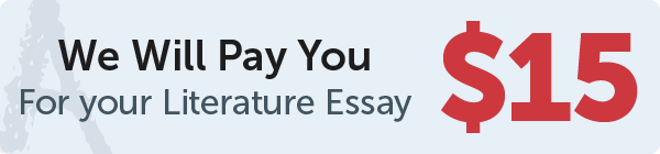 GradeSaver will pay $15 for your literature essays
